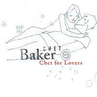 Chet Baker – Chet For Lovers
