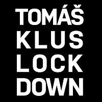 Tomáš Klus – Lockdown
