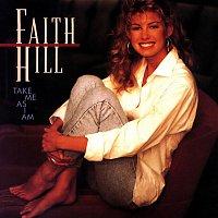 Faith Hill – Take Me As I Am