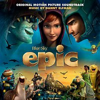 Danny Elfman – Epic (Original Motion Picture Soundtrack)