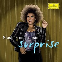 Measha Brueggergosman, William Bolcom, BBC Symphony Orchestra, David Robertson – Surprise - Cabaret songs by Bolcom, Satie & Schoenberg