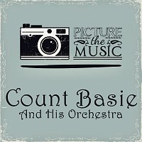 Count Basie, His Orchestra – Picture The Music