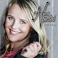 Anne Nordsti – Livet er na