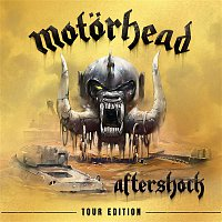 Motorhead – Aftershock - Tour Edition
