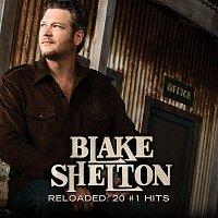 Blake Shelton – Reloaded: 20 #1 Hits