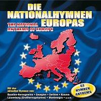 Die Nationalhymnen Europas / The National Anthems Of Europe