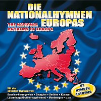 Různí interpreti – Die Nationalhymnen Europas / The National Anthems Of Europe