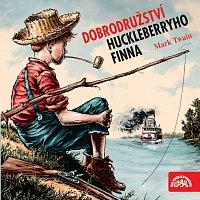 Twain: Dobrodružství Huckleberryho Finna