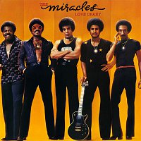 The Miracles – Love Crazy (Expanded Edition)