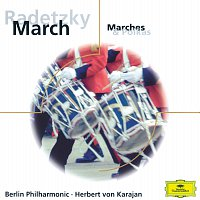 Blaser der Berliner Philharmoniker, Berliner Philharmoniker, Herbert von Karajan – Radetzky March - Marches & Polkas