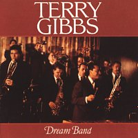 Terry Gibbs – Dream Band, Vol. 1 [Live At The Seville, Hollywood, CA / March 1959]