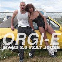 Orgi-E, Jooks – Mand 2.0