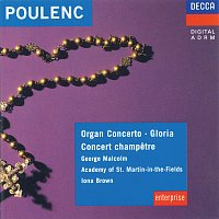 George Malcolm, Academy of St. Martin in the Fields, Iona Brown, Sylvia Greenberg – Poulenc: Organ Concerto; Concert Champetre; Gloria