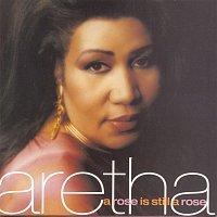 Aretha Franklin – A Rose Is Still A Rose