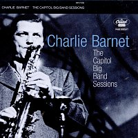 Charlie Barnet – The Capitol Big Band Sessions