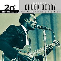 Chuck Berry – 20th Century Masters: The Best Of Chuck Berry - The Millennium Collection
