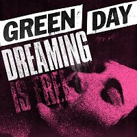 Green Day – Dreaming