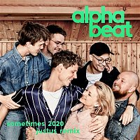 Alphabeat – Sometimes 2020 (Justus Remix)