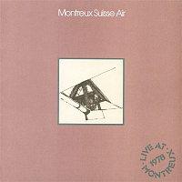 Air – Montreux Suisse