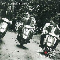 Shades – Yang Teristimewa