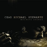 Chad Michael Stewart – Machete Avenue
