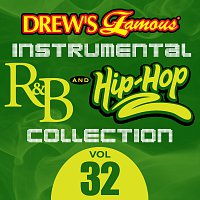 The Hit Crew – Drew's Famous Instrumental R&B And Hip-Hop Collection [Vol. 32]