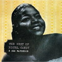 Big Maybelle – The Best Of Blues, Candy & Big Maybelle