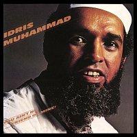 Idris Muhammad – You Ain't No Friend Of Mine!