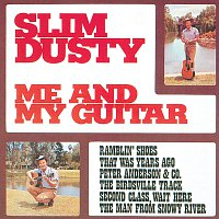 Slim Dusty – Me And My Guitar