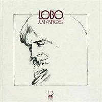 Lobo – Just A Singer