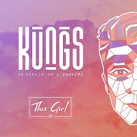 Kungs, Cookin' on 3 Burners – This Girl - EP