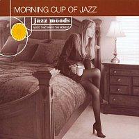 Různí interpreti – Jazz Moods: Morning Cup Of Jazz