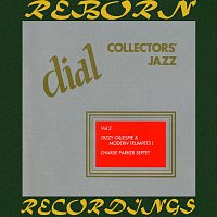 Dizzy Gillespie, Charlie Parker – Dial Collectors' Jazz, Vol. 2 (HD Remastered)