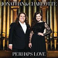 Jonathan & Charlotte – Perhaps Love