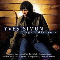 Yves Simon – Longue Distance