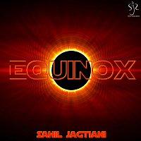 Sahil Jagtiani – Equinox