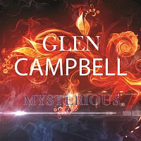 Glen Campbell – Mysterious