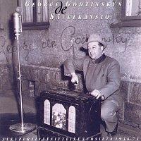 George de Godzinsky – Savelkansio - Alkuperaisaanitteita vuosilta 1936-71