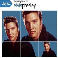 Elvis Presley – Playlist: The Very Best Of Elvis Presley