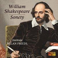 Milan Friedl – Shakespeare: Sonety