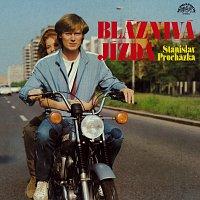 Stanislav Procházka – Bláznivá jízda