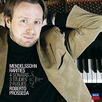 Roberto Prosseda – Mendelssohn Rarities