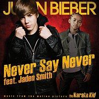 Justin Bieber, Jaden Smith – Never Say Never