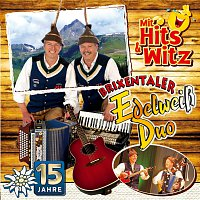 Brixentaler Edelweiss Duo – 15 Jahre - Mit Hits & Witz