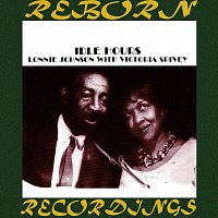 Lonnie Johnson, Victoria Spivey – Idle Hours (HD Remastered)