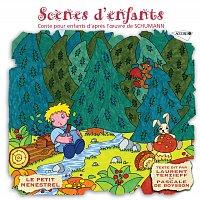 Laurent Terzief, Pascale De Boysson, Eric Metayer, Claude Helffer, Roger Boutry – Le Petit Ménestrel: Scenes d'enfants - Conte pour enfants d'apres l'oeuvre de Schumann