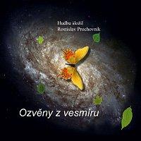 Rostislav Prochovník – Ozvěny z vesmíru