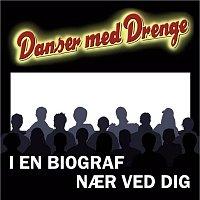 Danser Med Drenge – I En Biograf Naer Ved Dig