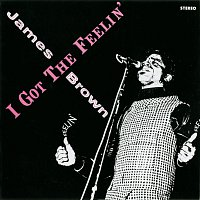 James Brown – I Got The Feelin'