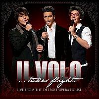 Il Volo – Il Volo...Takes Flight [Live From The Detroit Opera House]